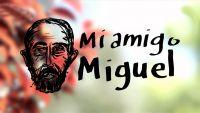 LATE MOTIV: Mi amigo Miguel